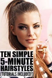 easy hairstyles in under 5 minutes