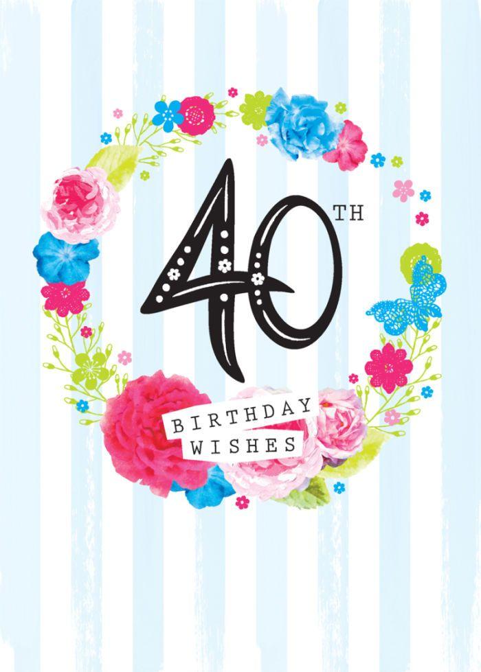 25 Best 40th Birthday Quotes On Pinterest 40th Birthday