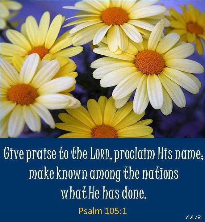 Inspirational Quotes Wallpaper Pinterest Psalm 105 1 Beautiful And Powerful Psalms Pinterest