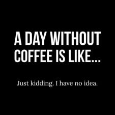 Image result for coffee quote