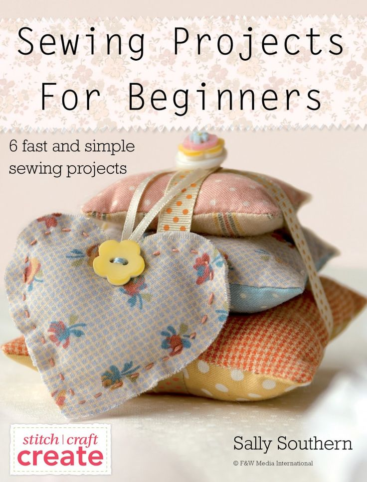 sewing projects for beginners 6 fast and simple sewing
