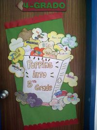 End of the year bulletin door! from 4th to 5th grade ...