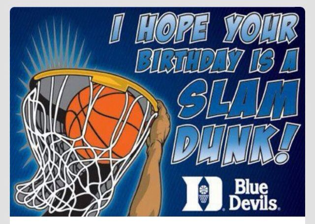 Happy Birthday From A Duke Fan ! Duke Basketball