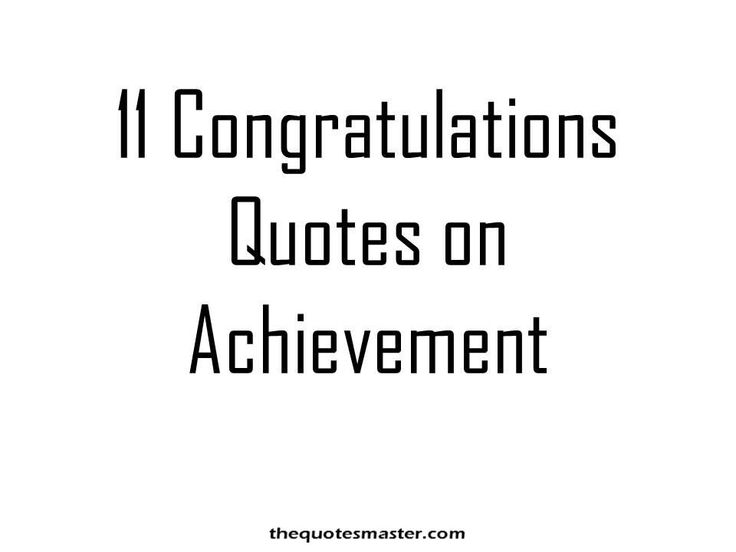 11 Selected Congratulations Quotes/Sayings on Achievement