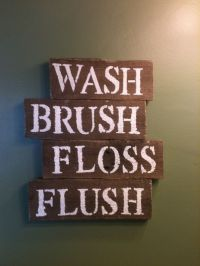 Wash brush floss flush diy pallet wood bathroom sign ...
