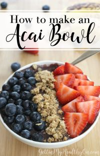 25+ best ideas about Acai bowl on Pinterest | Acai recipes ...