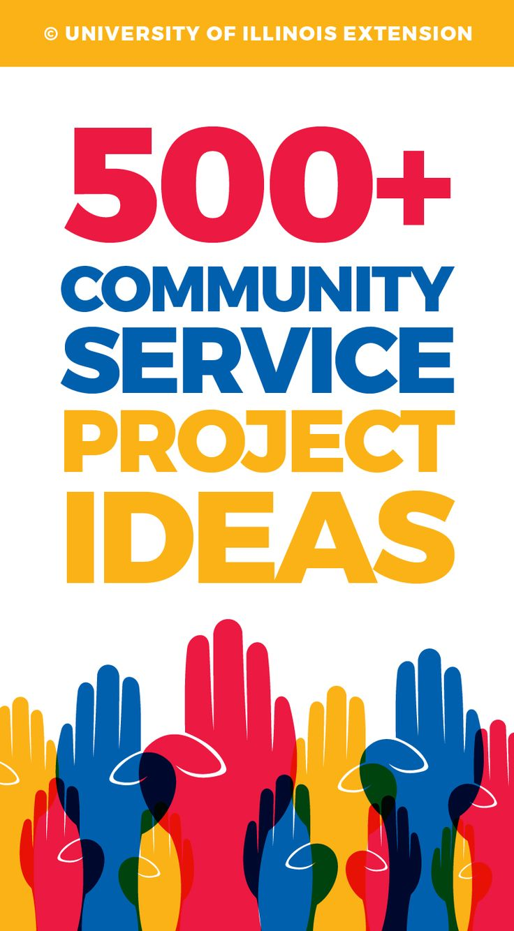 500 Community Service Project Ideas Great List For