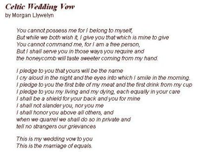Celtic Wedding Vow - not sure if I like the entire vow but ...