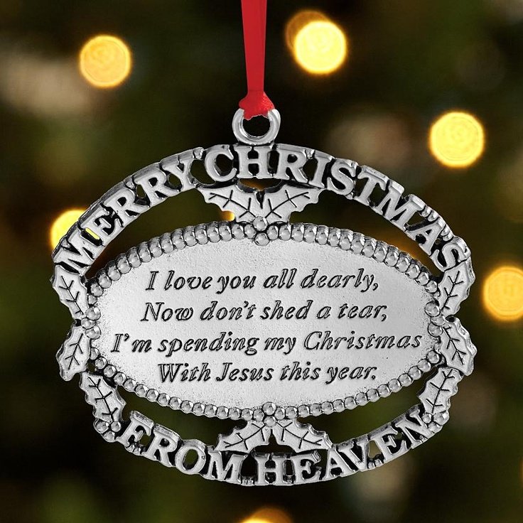 Christmas ornament in memory of a lost loved one its