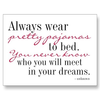 29 best images about pajamas quotes on Pinterest