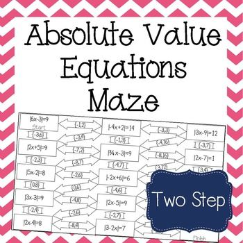 Absolute Value Equations Maze Equation Maze And Worksheets