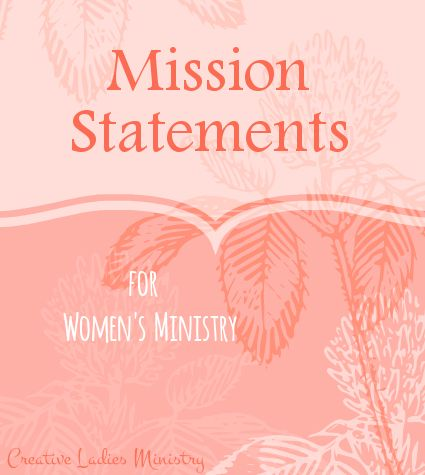 Women's Ministry Mission And Vision Statements Creative