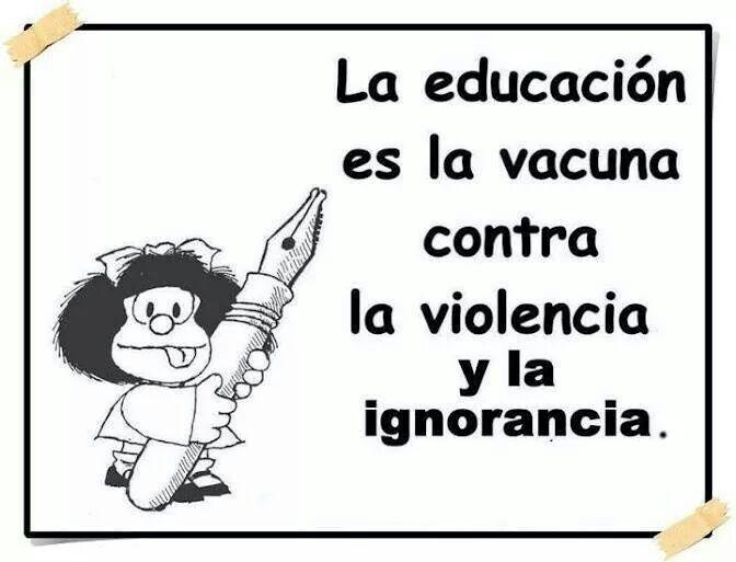La educación es la vacuna contra la violencia y la