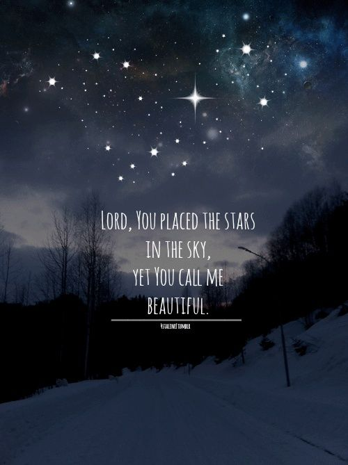 christmas light coldplay lyrics yamaha g1 solenoid wiring diagram lord, you placed the stars in sky, yet call me beautiful. | bible scriptures pinterest ...
