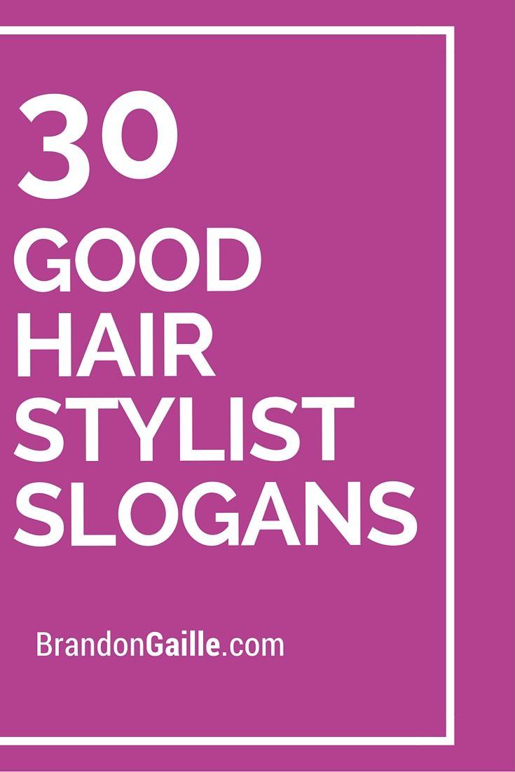 31 Good Hair Stylist Slogans And Taglines Stylists Hair