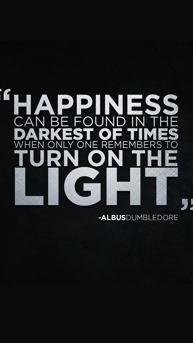 Dumbledore Quote Iphone Wallpaper Happiness Can Be Found Iphone 5s Wallpaper Http Www