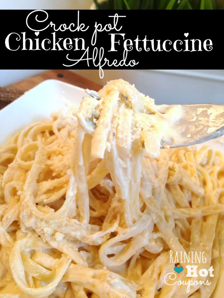 Crock Pot Chicken Fettuccine Alfredo – This is the BEST Alfredo Sauce ever and SUPER easy!