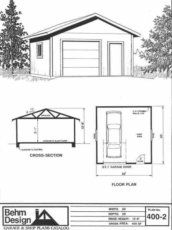 1 Car Garage Shop Plan No. 400-2 by Behm Design 20' x 20