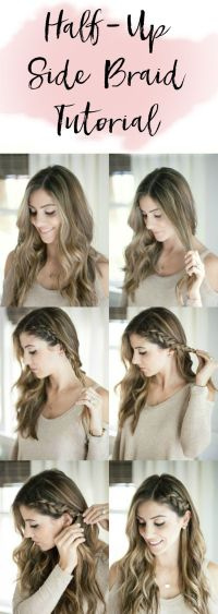 Beauty // Half Up Side Braid Hair Tutorial   Longs ad and ...