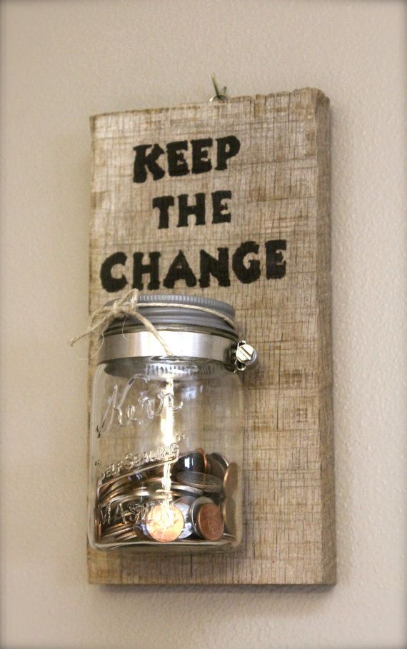 Reclaimed Barnwood – Keep The Change Laundry Coin Keeper – Laundry Room Sign – 11 x 5.5″ $25.00 USD  (Could be used as a Candle
