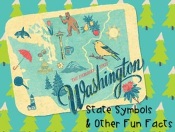 WASHINGTON STATE Symbols and Other Fun Facts