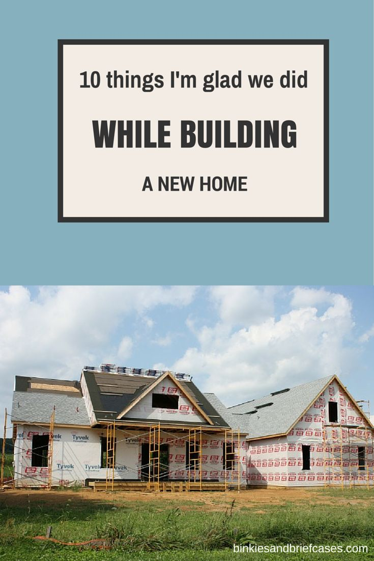 A list of things to consider when building a new home. Some great suggestions on this list!