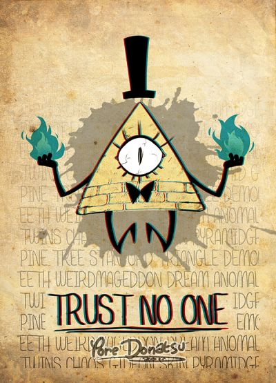 Gravity Falls Wallpaper Trust No One 25 Best Ideas About Gravity Falls Bill On Pinterest