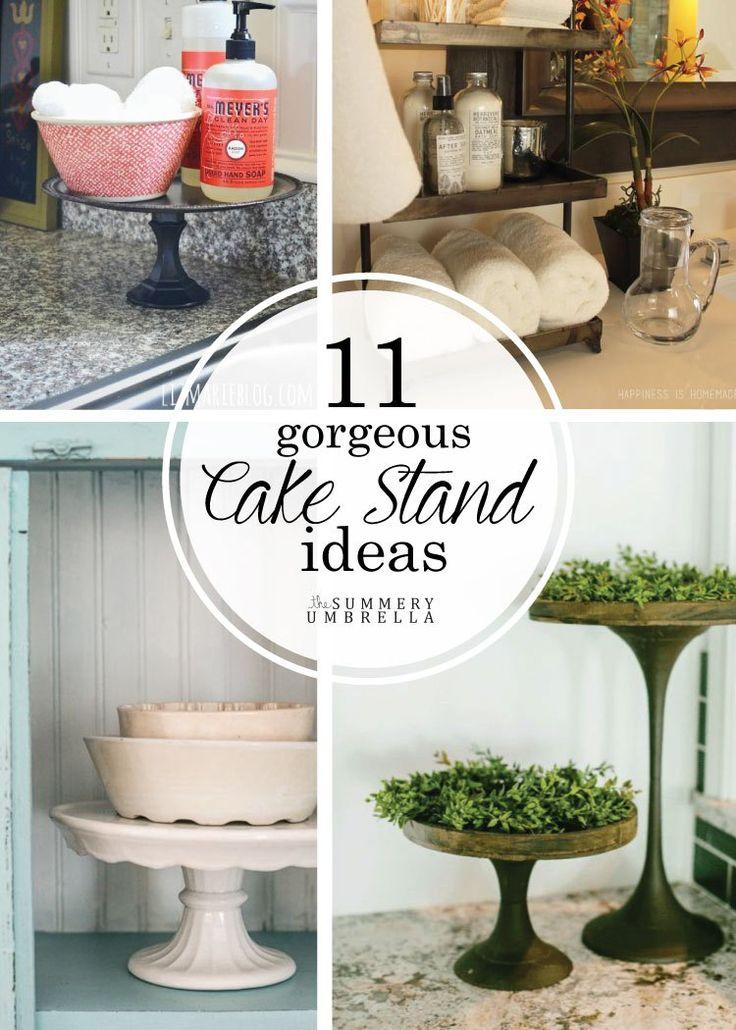 25 best Cake stand decor ideas on Pinterest