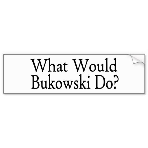 1000+ images about Bukowski on Pinterest