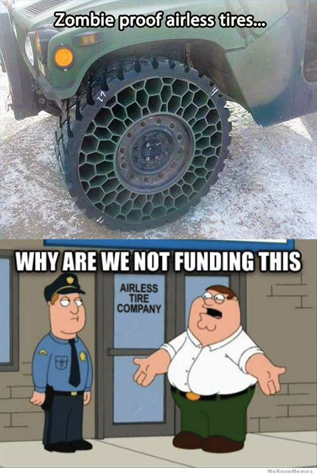 Zombie Apocalypse proof Airless Tires WHY are we not FUNDING THIS Bryan Hardbarger  Geek