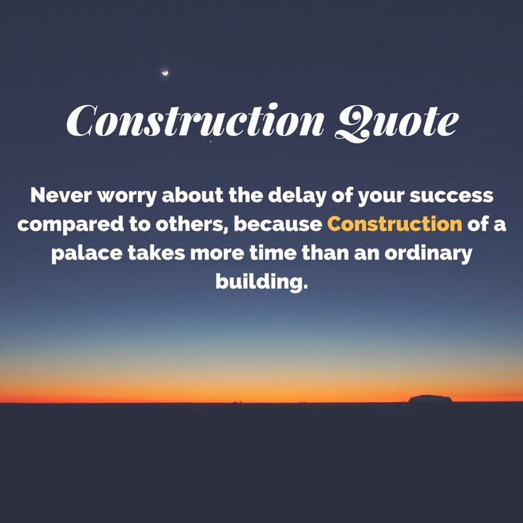 Construction Quotes Mesmerizing Good Quotes About Construction Picture