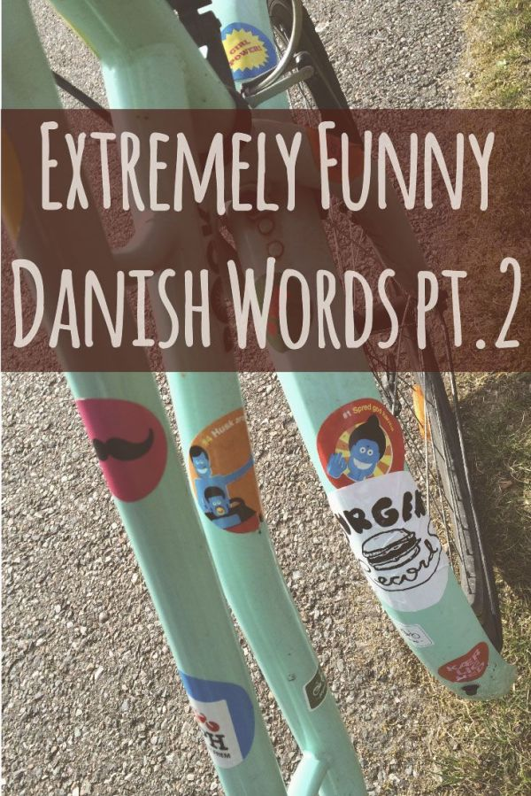 Extremely funny Danish words pt 2 Funny Laughing and
