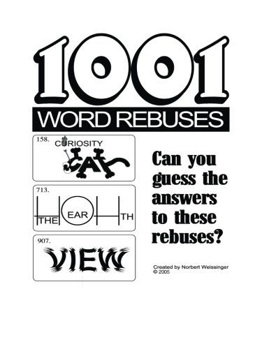 1001 Word Rebuses by Norbert Weissinger http://www.amazon