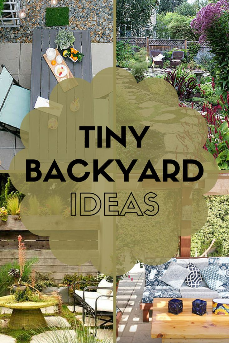 7 Ideas to Steal from Real Peoples Tiny Backyards  LUSH and Oasis