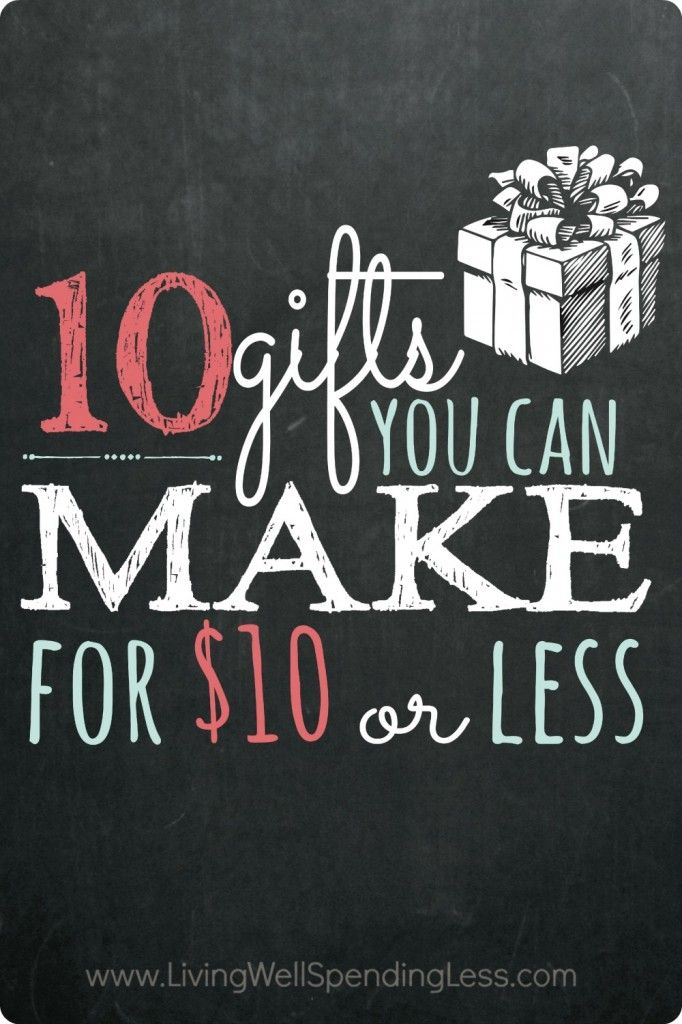 Does your gift list exceed your budget this year? Don't miss these 10 fantastic (and super easy) gifts you can make $10 or less!