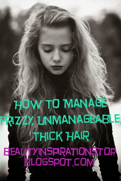 25 Best Ideas About Thick Frizzy Hair On Pinterest Olive Oil