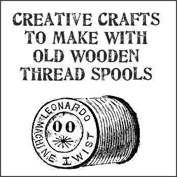 145 best images about thread spool on Pinterest