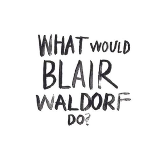 Best 25+ Blair waldorf quotes ideas on Pinterest