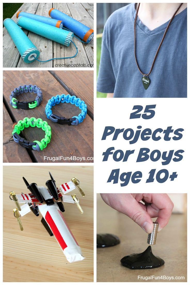 25 Awesome Projects For Tween And Teen Boys Ages 10 And Up Awesome Boys And Libraries
