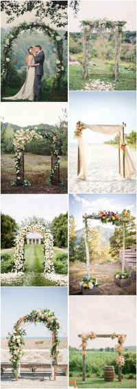 25+ best ideas about Simple wedding arch on Pinterest ...
