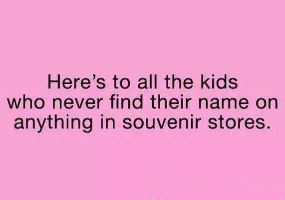 Names on souvenir stores – Kids quote
