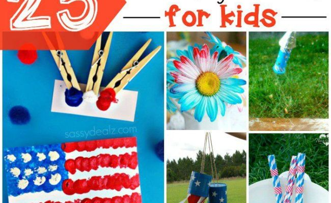 25 4th Of July Activities For Kids Patriots Crafts And
