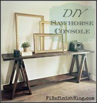 Diy Sawhorse Console Table | DIY Bloggers to Follow ...