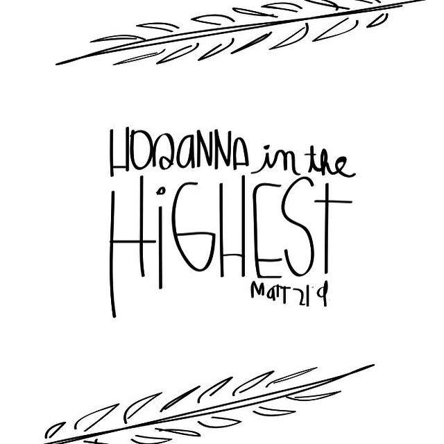 17 Best ideas about Hosanna In The Highest on Pinterest