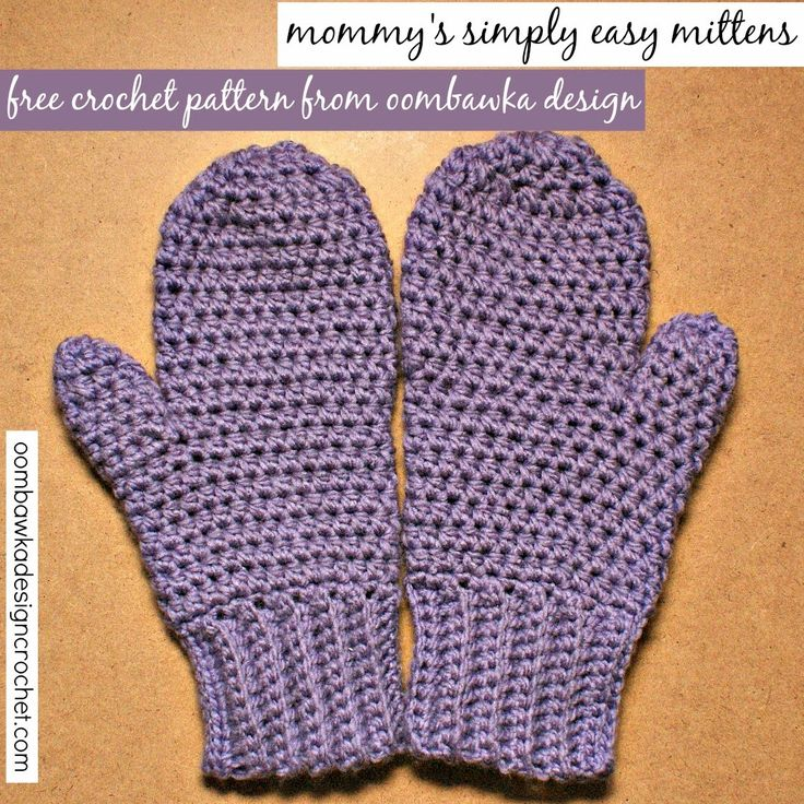 Mommys Simply Easy Mittens – FREE pattern from Oombawka Design..