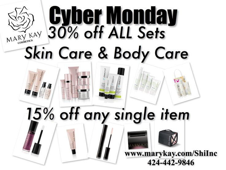 Cyber Monday! One More Great Day of Savings www.marykay