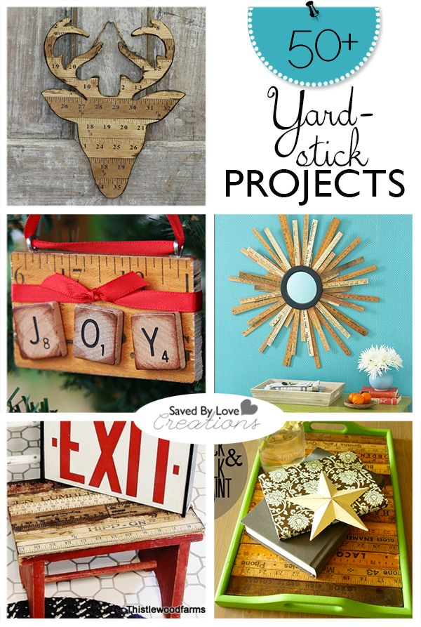 50+ yardstick crafts to make #repurpose #upcycle @savedbyloves