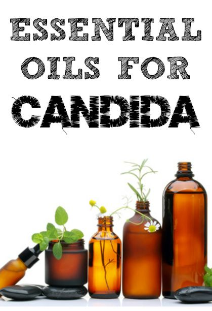 Essential Oils For Candida Candida Cleanse Pinterest