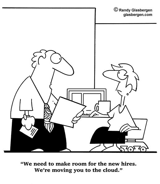 We need to make room for the new hires. We're moving you