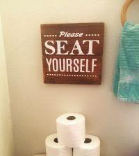 Best 25+ Bathroom sayings ideas on Pinterest